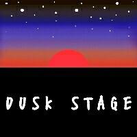DUSK STAGE