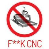 Fxxk CNC