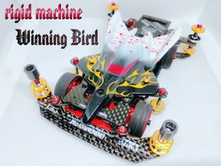 rigid machine ~Winning Bird~