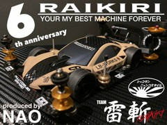 RAIKIRI 6th ANNIVERSARY CUSTOM