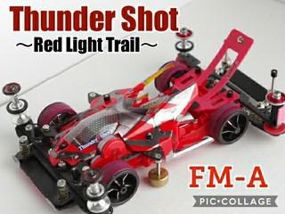 Thunder shot~Red Light Trail~